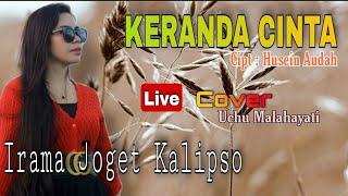 JOGET KALIPSO WAKATOBI    KERANDA CINTA    COVER UCHU