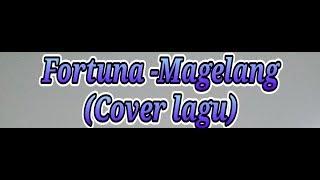 Magelang terbaru cover lagu fortuna
