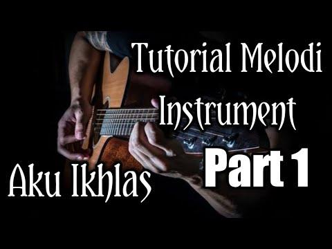 tutorial-melodi-instrument---aku-ikhlas-(bagian-aku-nglakoni-kabeh-iki)