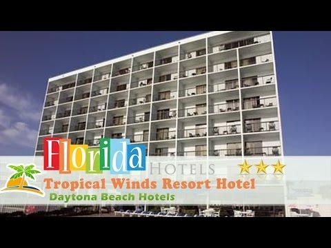 Tropical Winds Resort Hotel - Daytona Beach Hotels, Florida