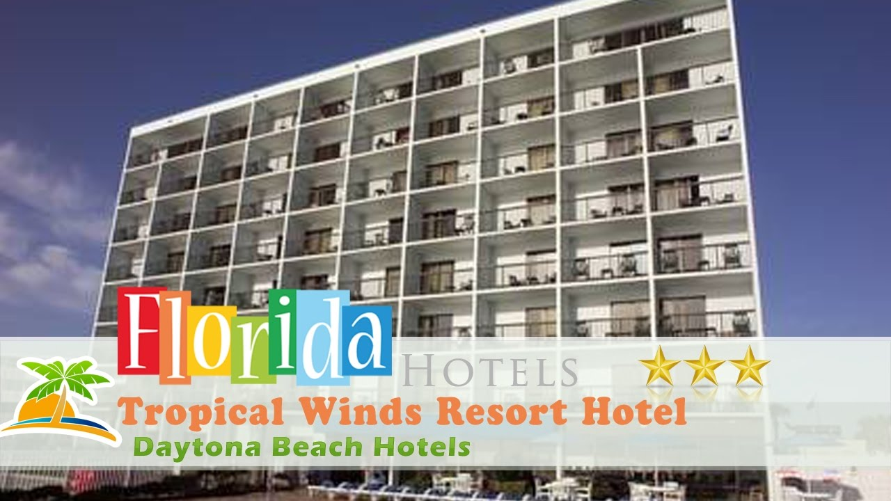 Tropical Winds Resort Hotel Daytona Beach Hotels Florida