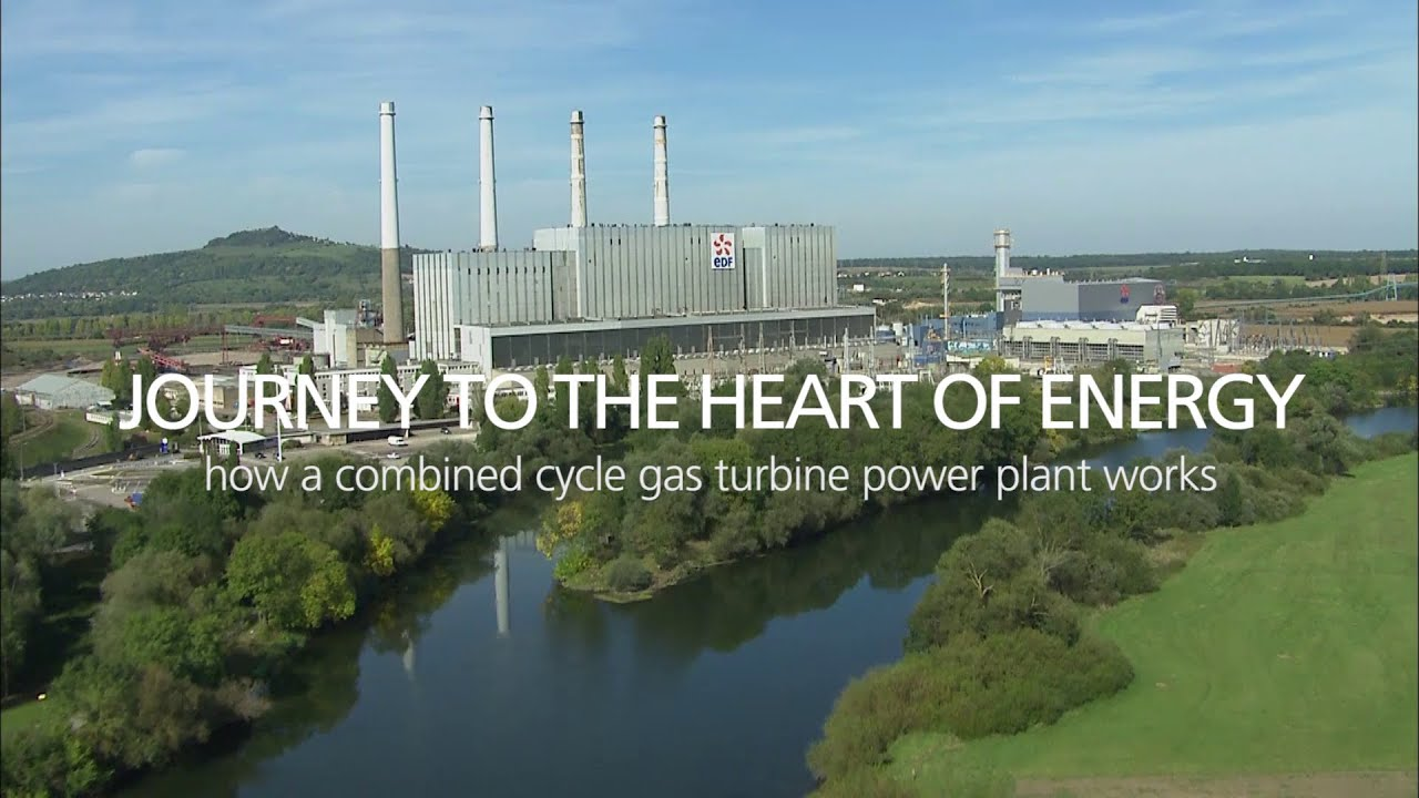 Journey to the heart of Energy How a bined cycle gas turbine