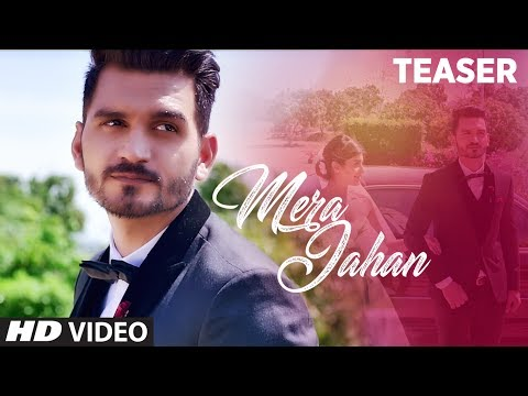 Song Teaser : Mera Jahan | Gajendra Verma | Video Song  Releasing  26th July 2017