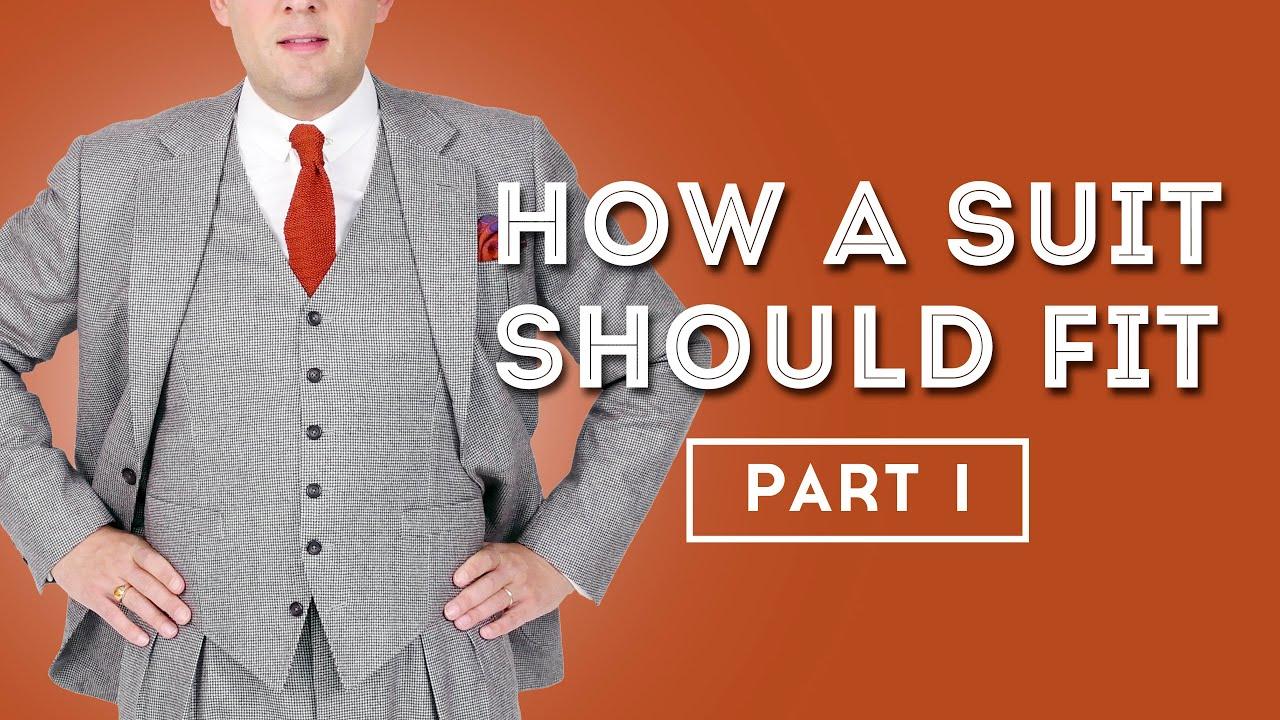 How A Suit Should Fit - Men's Suits Fit Guide - Gentleman's Gazette