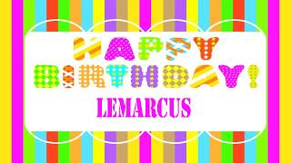 LeMarcus Birthday Wishes & Mensajes
