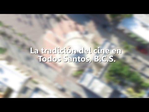 La Tradicion del Cine en Todos Santos BCS