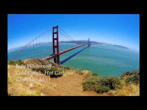 Jody Wisternoff - Cold Drink, Hot Girl (Original Mix)