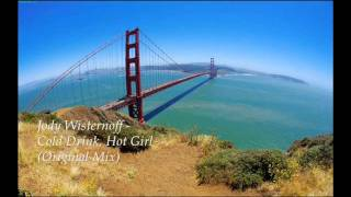 Jody Wisernoff - Cold Drink, Hot Girl (Original Mix)