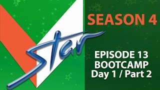 VSTAR Season 4 - Episode 13 / Bootcamp 2 (PERFORMANCES ONLY)