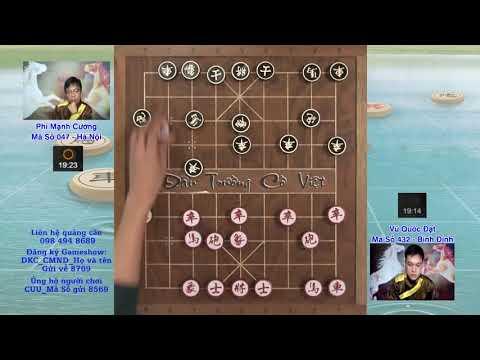 Vòng 6 Cờ tướng đỉnh cao hướng tới vô địch Đấu trường cờ việt giữa PHÍ MẠNH CƯỜNG vs VŨ QUỐC ĐẠT