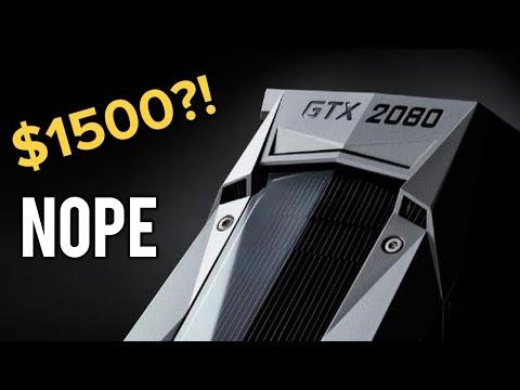 Will GTX 2080 COST $1500? ... NOPE