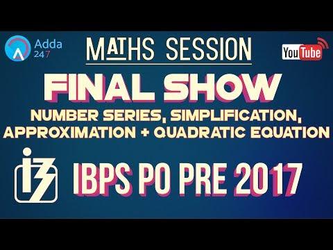 Quantitative Aptitude: Number Series, Simplification, Approximation & Quadratic Equation For IBPS PO Pre 2017