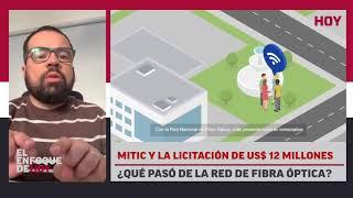 MITIC y la licitación de US$ 12 millones: ¿Qué pasó de la red de fibra óptica?