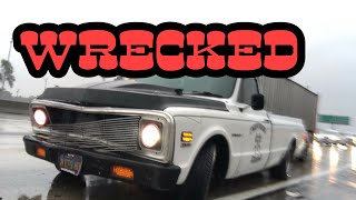 MY DREAM C10 WAS WRECKED !!!