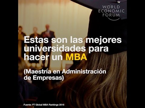 Estas son las mejores universidades para hacer un MBA