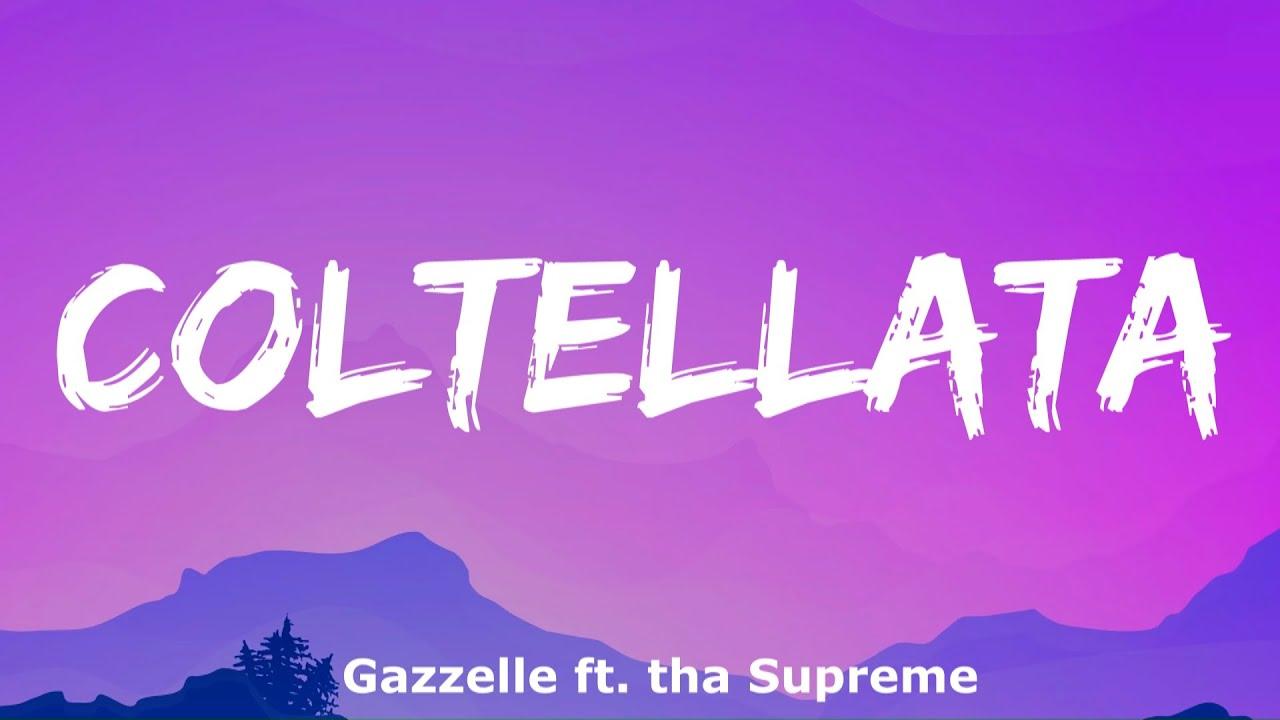 Download Gazzelle - Coltellata ft. tha Supreme (Testo e Audio)
