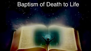 """""""Baptism of Death to Life"""" www.bethelapostolic.org's Zoom Meeting"""