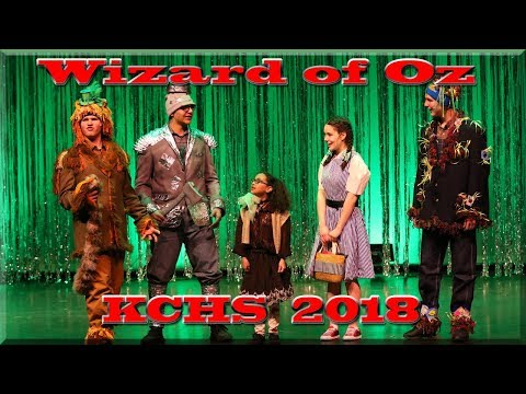 """Wizard of Oz"" KCHS 2018 Musical"