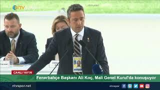 #CANLI | Fenerbahçe Başkanı Ali Koç, Olağan Mali Genel Kurul'da konuşuyor