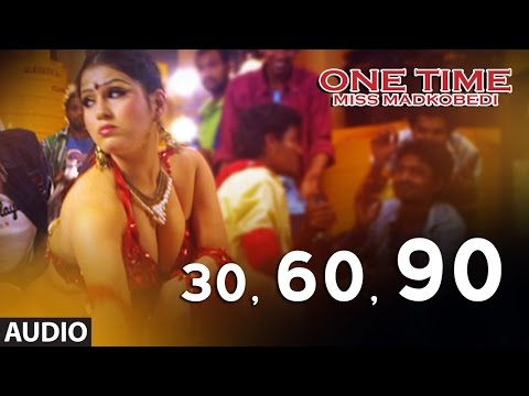 One Time Songs || 30 60 90 Song || Tejus, Neha Saxena || Abhimann Roy