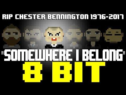 Somewhere I Belong [8 Bit Tribute to Chester Bennington (RIP) & Linkin Park] - 8 Bit Universe