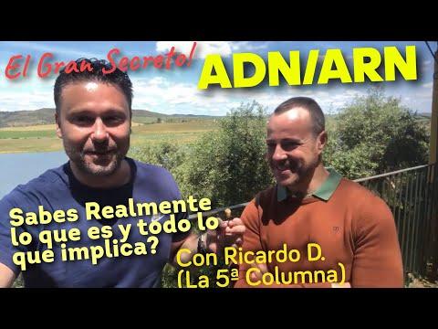 ADN/ARN: Sabes realmente lo que es, y todo lo que implica? Con Ricardo Delgado (La 5ª Columna).