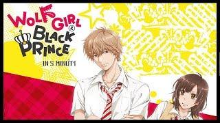 Wolf Girl & Black Prince in 5 minuti