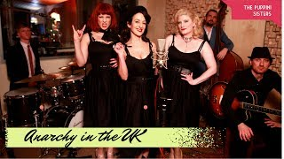 Anarchy In The UK (1940s Close Harmony Swing Punk) Sex Pistols The Puppini Sisters