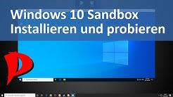 Windows 10 | Sandbox | Installieren und benutzen