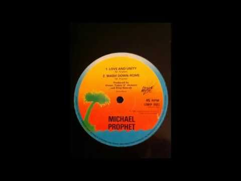 Michael Prophet - Love And Unity / Mash Down Rome