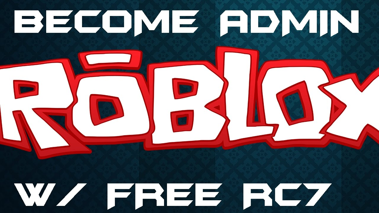 Roblox Rc7 Exploit Free With Admin Script Youtube