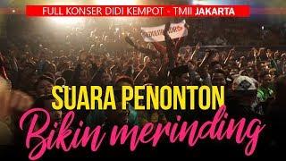 Download lagu SUARA PENONTON BIKIN MERINDING - Live Didi Kempot di TMII JAKARTA
