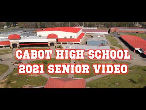 Cabot High School 2021 Senior Video