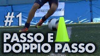 FINTA # 1 - PASSO E DOPPIO PASSO LATERALE (Ronaldo, Ronaldinho, Cristiano Ronaldo)