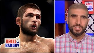 Khabib is the most dominant fighter in UFC history - Ariel Helwani   Ariel & the Bad Guy