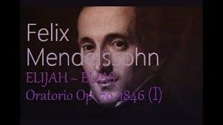 Mendelssohn_  elias/ elijah (part i) oratorio op.70 (sung in german) mp3