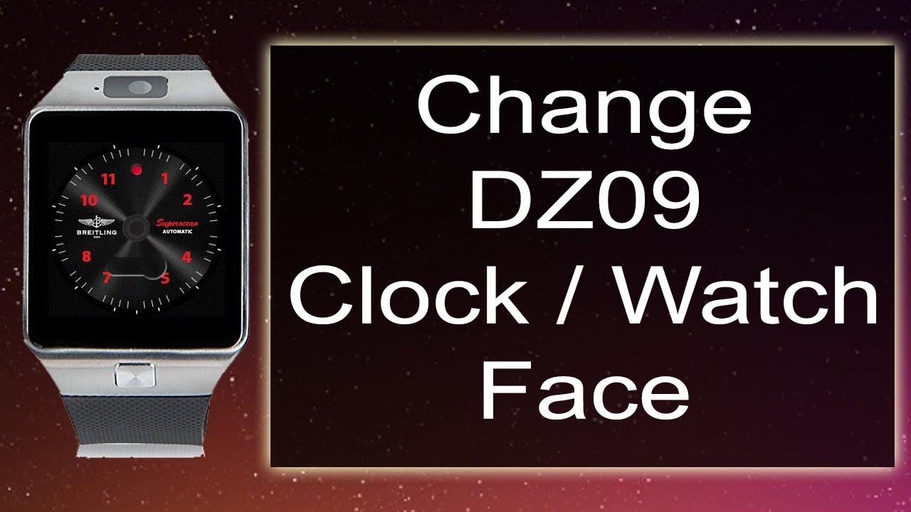 How To Change Watch Face Or Clock Face On Dz09 Smartwatch Youtube