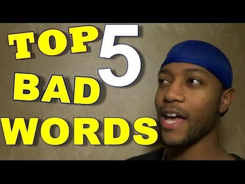 TOP 5 BAD WORDS (18+)