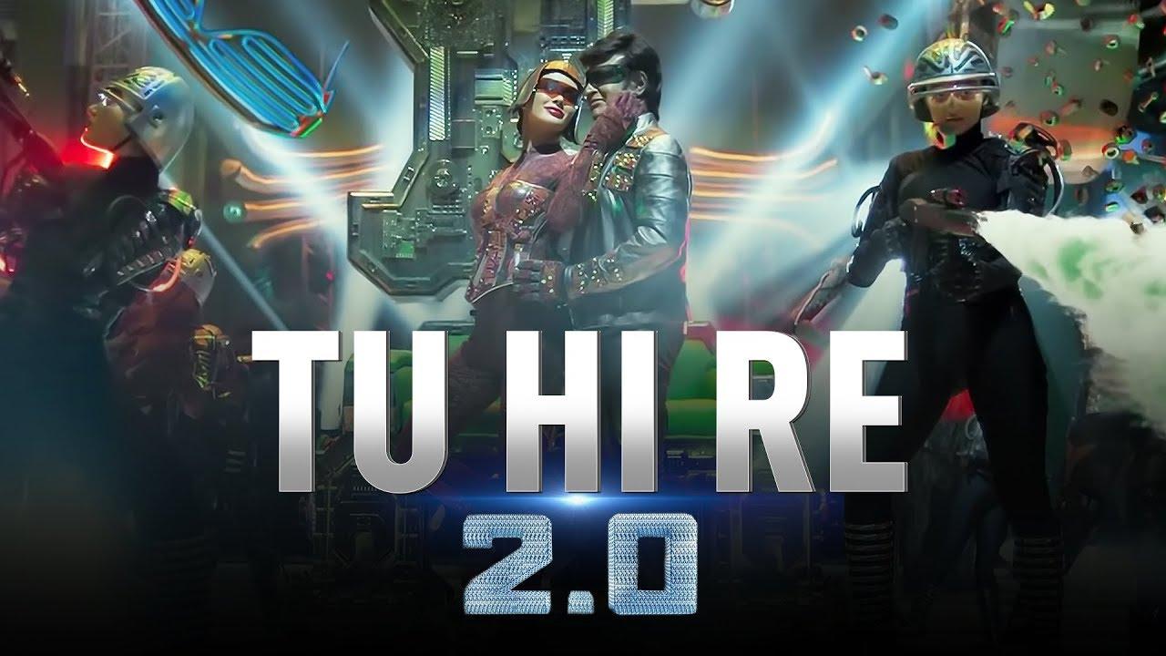 Tu Hi Re | 2.0 | Rajinikanth | Akshay Kumar | A.R. Rahman | S. Shankar