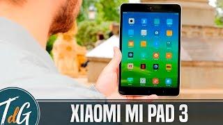 Xiaomi Mi Pad 3, review en español