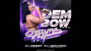 DEMBOW 2K20  OPTIMA DISCPLAY En las mezclas Dj Yeiber Yjmr junto a Dj Leonardo