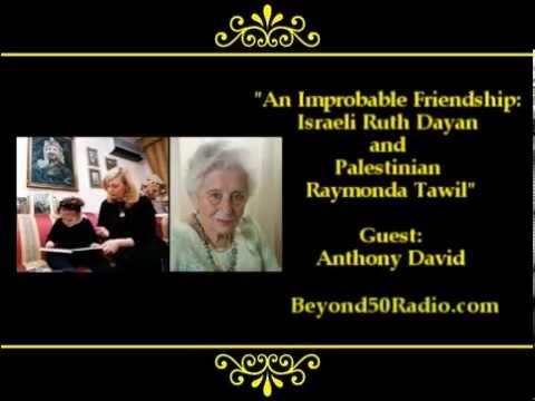 An Improbable Friendship: Israeli Ruth Dayan And Palestinian Raymonda Tawil