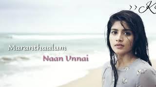 Maruvaarthai Pesathe Female Version | Enai Noki Paayum Thota | Tamil Whatsapp Status