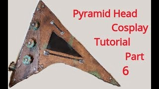 Pyramid Head Cosplay Tutorial Part 6 Sword part 2
