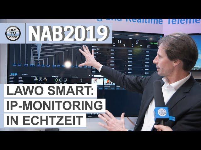 NAB2019: IP-Netzwerk-Monitoring mit Lawo Smart