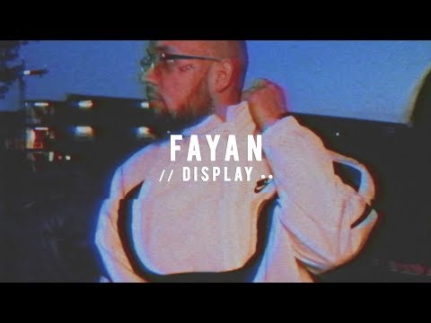 Fayan – Display (prod. by PzY)