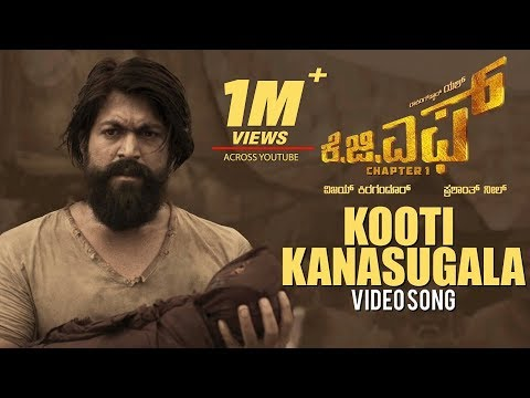 Kooti Kanasugala Full Video Song | KGF Kannada Movie | Yash | Prashanth Neel | Hombale