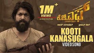 Kooti Kanasugala Full Song | KGF Kannada Movie | Yash | Prashanth Neel | Hombale