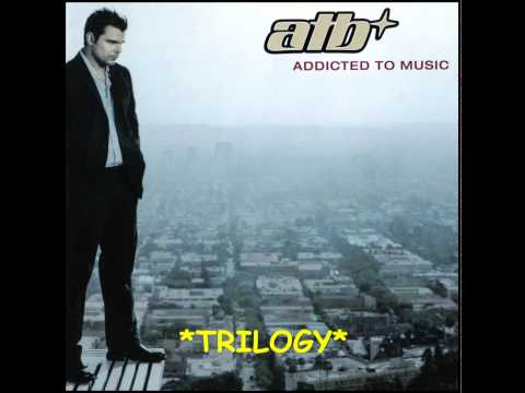 ATB - Trilogy - HQ mp3