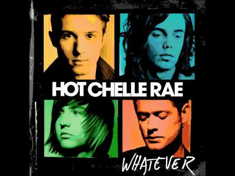 Hot Chelle Rae - Whatever. (Lyrics & download on the description)